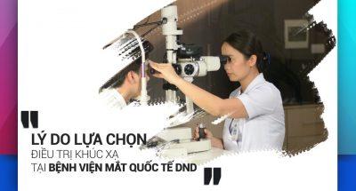 ly-do-lua-chon-dieu-tri-tat-khuc-xa-tai-benh-vien-mat-quoc-te-dnd