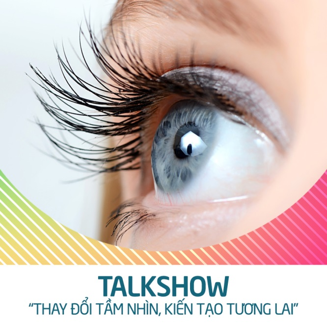 talkshow-thay-doi-tam-nhin-kien-tao-tuong-lai
